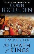 Cover-Bild zu Iggulden, Conn: Emperor: The Death of Kings