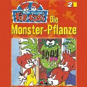 Cover-Bild zu Fix & Foxi, Folge 2: Die Monster-Pflanze (Audio Download) von Mennigen, Peter