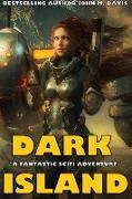 Cover-Bild zu Dark Island (eBook) von Davis, John M.