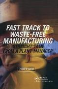 Cover-Bild zu Fast Track to Waste-Free Manufacturing (eBook) von Davis, John W.