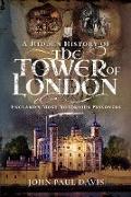 Cover-Bild zu Hidden History of the Tower of London (eBook) von John Paul Davis, Davis