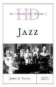 Cover-Bild zu Historical Dictionary of Jazz (eBook) von Davis, John S.