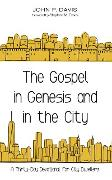 Cover-Bild zu The Gospel in Genesis and in the City (eBook) von Davis, John P.