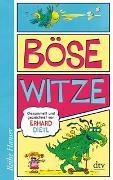 Cover-Bild zu Dietl, Erhard: Böse Witze