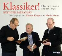 Cover-Bild zu Safranski, Rüdiger: Klassiker! Über die Literatur und das Leben