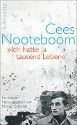 Cover-Bild zu Nooteboom, Cees: »Ich hatte ja tausend Leben«