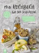 """Cover-Bild zu Mein Kochbuch für den Schulalltag """"live - love - teach"""" von Schwaiger, Sophie"""