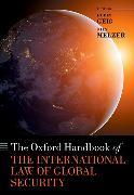 Cover-Bild zu Geiß, Robin (Hrsg.): The Oxford Handbook of the International Law of Global Security
