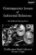 Cover-Bild zu Contemporary Issues of Industrial Relations: An Indian Perspective von Lakhawat, Pradhyuman Singh
