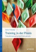 Cover-Bild zu Training in der Praxis von Prohaska, Sabine