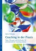 Cover-Bild zu Coaching in der Praxis von Prohaska, Sabine