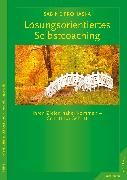 Cover-Bild zu Lösungsorientiertes Selbstcoaching (eBook) von Prohaska, Sabine