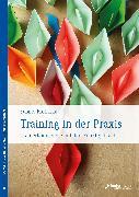 Cover-Bild zu Training in der Praxis (eBook) von Prohaska, Sabine
