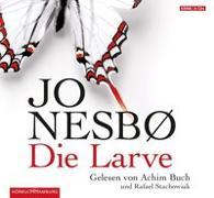 Cover-Bild zu Nesbø, Jo: Die Larve (Ein Harry-Hole-Krimi 9)