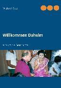 Cover-Bild zu Willkommen Daheim (eBook) von Ritter, Michael