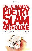 Cover-Bild zu Die ultimative Poetry-Slam-Anthologie I (eBook) von Jarawan, Pierre