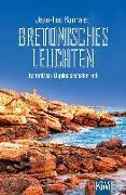 Cover-Bild zu Bannalec, Jean-Luc: Bretonisches Leuchten