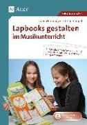 Cover-Bild zu Lapbooks gestalten im Musikunterricht von Blumhagen, Doreen