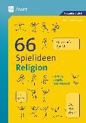 Cover-Bild zu 66 Spielideen Religion von Blumhagen, Doreen