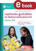 Cover-Bild zu Lapbooks gestalten im Mathematikunterricht 5-6 (eBook) von Blumhagen, Doreen