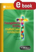 Cover-Bild zu Evangelische Kirche - Vielfalt (neu) entdecken (eBook) von Blumhagen, Doreen