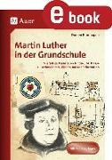 Cover-Bild zu Martin Luther in der Grundschule (eBook) von Blumhagen, Doreen