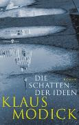 Cover-Bild zu Modick, Klaus: Die Schatten der Ideen