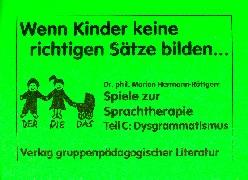 Cover-Bild zu Wenn Kinder keine richtigen Sätze bilden von Hermann-Röttgen, Marion