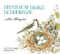 Cover-Bild zu Alois Carigiet: Birnbaum Birke Berberitze