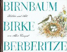 Cover-Bild zu Carigiet, Alois: Birnbaum, Birke, Berberitze
