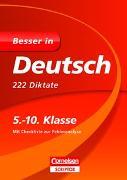 Cover-Bild zu Besser in Deutsch - 222 Diktate 5.-10. Klasse von Bley, Maria
