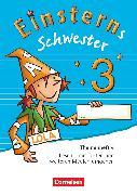 Cover-Bild zu Einsterns Schwester, Sprache und Lesen - Ausgabe 2015, 3. Schuljahr, Themenheft 4, Verbrauchsmaterial von Gerstenmaier, Wiebke
