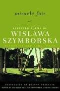 Cover-Bild zu Szymborska, Wislawa: Miracle Fair: Selected Poems of Wislawa Szymborska