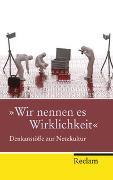 Cover-Bild zu Kemper, Peter (Hrsg.): »Wir nennen es Wirklichkeit«