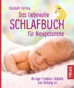 Cover-Bild zu Das liebevolle Schlafbuch für Neugeborene (eBook) von Pantley, Elizabeth
