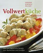 Cover-Bild zu Bernardi, Rita: Vollwertküche