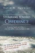 Cover-Bild zu Hawkins, David R.: Stumbling Toward Obedience