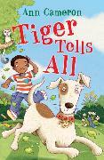 Cover-Bild zu Cameron, Ann: Tiger Tells All