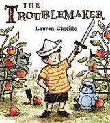 Cover-Bild zu Castillo, Lauren: The Troublemaker