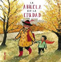 Cover-Bild zu Castillo, Lauren: La abuela en la ciudad