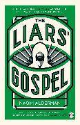 Cover-Bild zu Alderman, Naomi: The Liars' Gospel