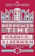 Cover-Bild zu Alderman, Naomi: Doctor Who: Borrowed Time