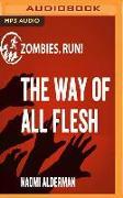 Cover-Bild zu Alderman, Naomi: ZOMBIES RUN THE WAY OF ALL F M