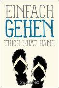 Cover-Bild zu Thich Nhat Hanh: Einfach gehen