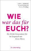 Cover-Bild zu Enders, Judith (Hrsg.): Wie war das für euch?