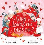 Cover-Bild zu Schulze, Bianca: Who Loves the Dragon?