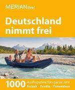 Cover-Bild zu Reisenegger, Verónica: MERIAN live! Reiseführer Deutschland nimmt frei