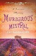 Cover-Bild zu Rademacher, Cay: Murderous Mistral