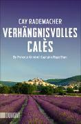 Cover-Bild zu Rademacher, Cay: Verhängnisvolles Calès