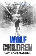 Cover-Bild zu Rademacher, Cay: The Wolf Children